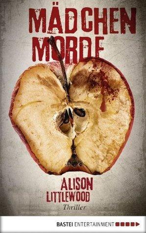 Mädchenmorde: Roman  by  Alison Littlewood
