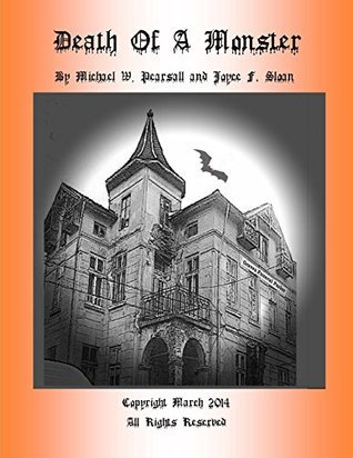 Death of a Monster  by  Michael Pearsall