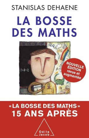 Bosse des maths (La)  by  Stanislas Dehaene