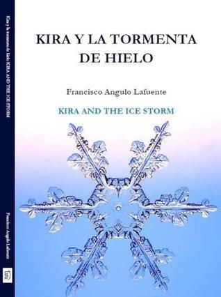Kira y la Tormenta de Hielo Francisco Angulo