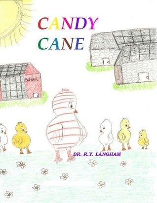 CANDY CANE  by  Dr. R. Y. Langham