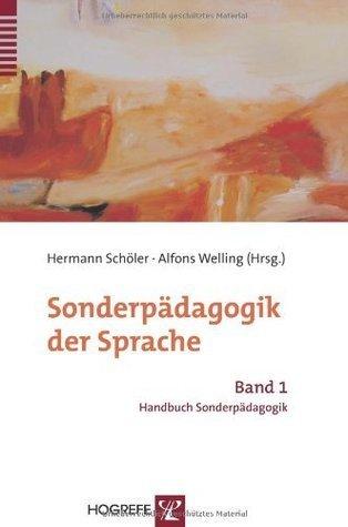 Sonderpädagogik der Sprache: BD 1  by  Hermann Schöler