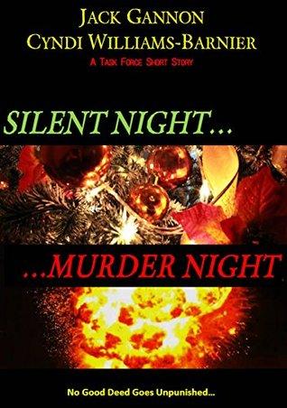 Silent Night, Murder Night (Task Force Series)  by  Jack Gannon