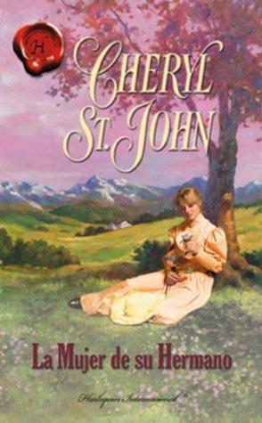 La mujer de su hermano Cheryl St.John