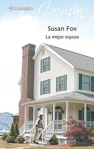 La mejor esposa Susan Fox