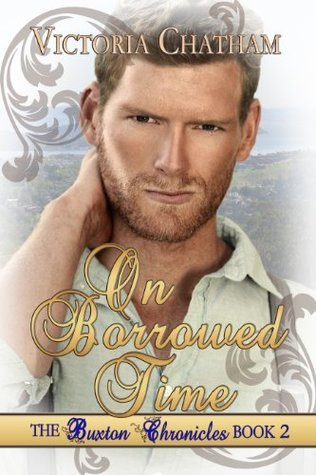 On Borrowed Time (The Buxton Chronicles Book 2)  by  Victoria Chatham