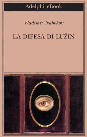 La difesa di Luzin  by  Vladimir Nabokov