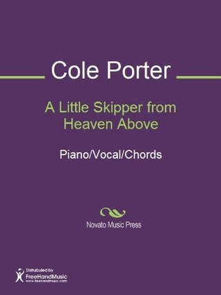 A Little Skipper from Heaven Above  by  Cole Porter