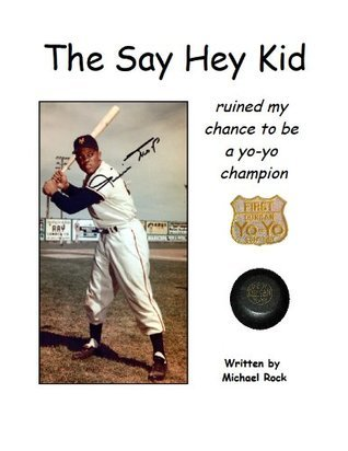 The Say Hey Kid ruined my chance to be a yo-yo champion Anthony Miller