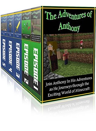 Minecraft Books For Kids Series ( Part 1 to 5 ): 5 in 1 Exciting Minecraft Novels Boxed Set Bundle (The Adventures of Anthony) Steve Jack