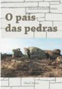 O País das Pedras Célio Rolinho Pires