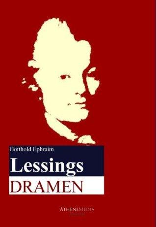 Dramen Gotthold Ephraim Lessing