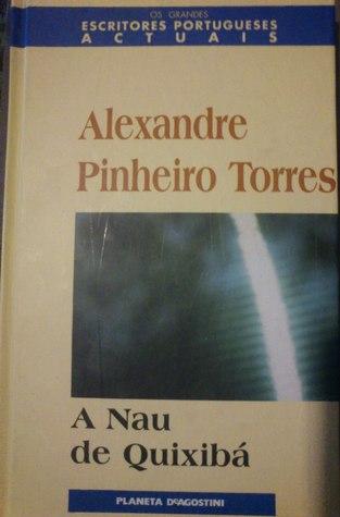 A Nau de Quixibá Alexandre Pinheiro Torres