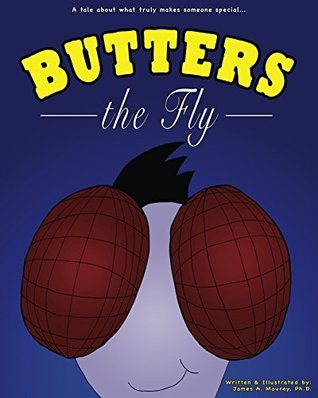 Butters the Fly James Mourey