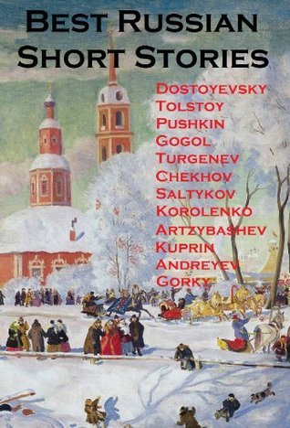 Best Russian Short Stories (Annotated)  by  Fyodor Dostoyevsky