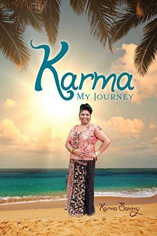 KARMA: MY JOURNEY KARMA SAMMY