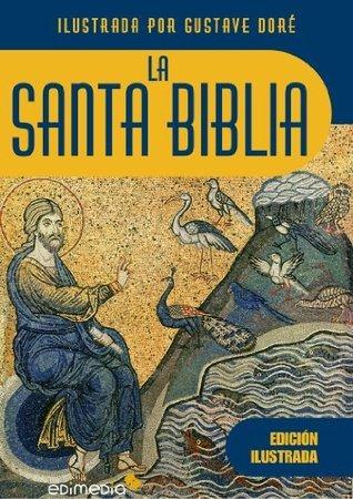 Sagrada Biblia ilustrada por Gustave Doré  by  Antiguo Testamento Nuevo Testamento