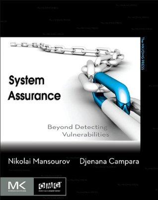 System Assurance  by  Nikolai Mansourov