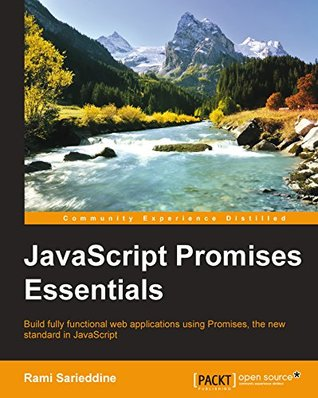 JavaScript Promises Essentials Rami Sarieddine