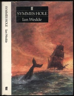 Symmes Hole  by  Ian Wedde