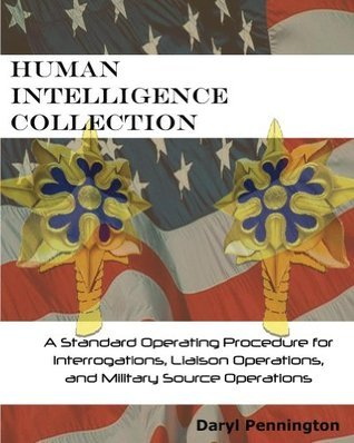 Human Intelligence Collection (Intelligence Series Book 1)  by  Daryl Pennington