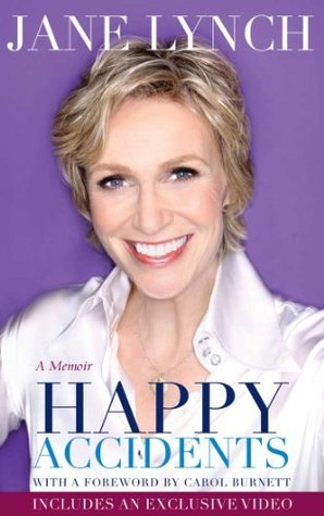 Happy Accidents: Enhanced with Video Jane Lynch