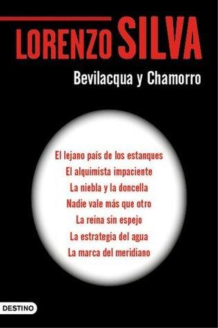 Serie Bevilacqua y Chamorro (Pack) (Edición de 2014) Lorenzo Silva