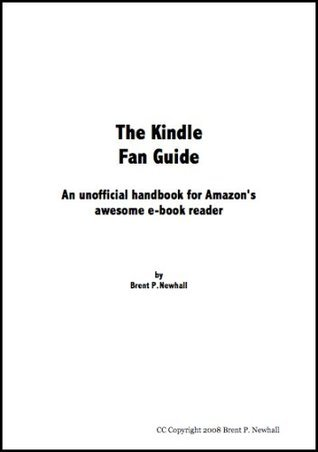 Kindle Fan Guide  by  Brent P. Newhall