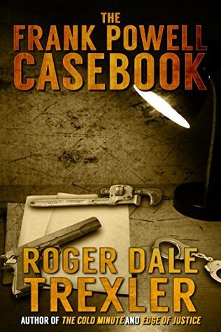 The Frank Powell Casebook  by  Roger Dale Trexler