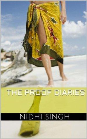 The Proof Diaries Nidhi Singh