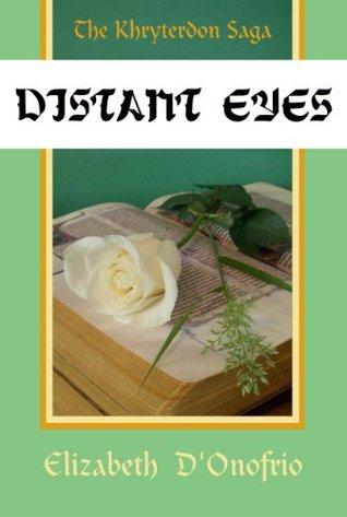 Distant Eyes (Khryterdon Saga Book 1)  by  Elizabeth DOnofrio