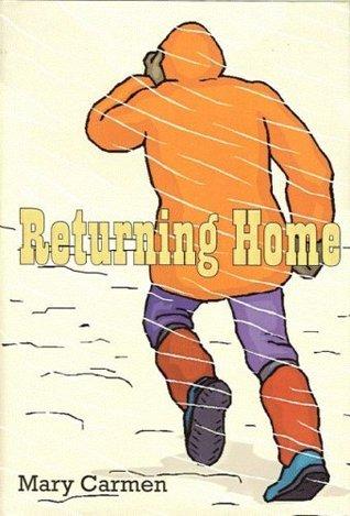 Returning Home Mary Carmen