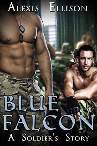 Blue Falcon: A Soldiers Story Alexis Ellison