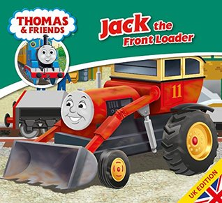 Thomas & Friends: Jack the Front Loader (Thomas & Friends Story Library Book 20) Wilbert Awdry