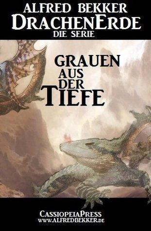 Grauen aus der Tiefe - Episode 3  by  Alfred Bekker