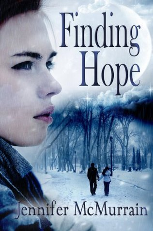 Finding Hope: A Short Story  by  Jennifer McMurrain