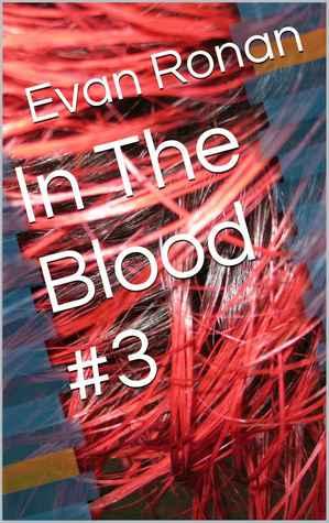 In The Blood #3 Evan Ronan