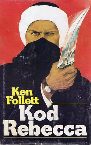 Kod Rebecca  by  Ken Follett