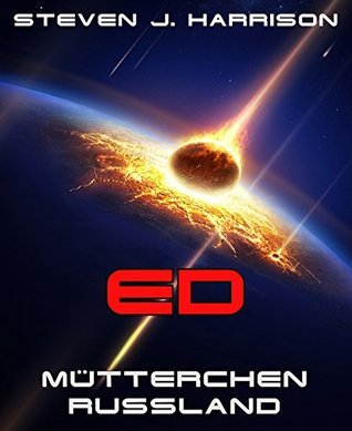 Ed - Mütterchen Russland: Episode 4  by  Steven J. Harrison