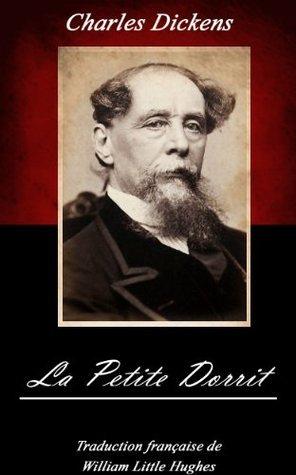 La Petite Dorrit. (Annoté) Charles Dickens