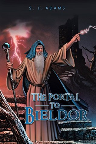 The Portal to Bieldor S J Adams