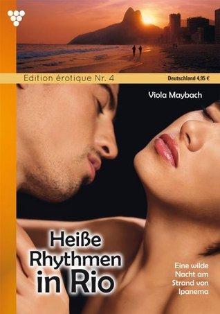 Heiße Rhythmen in Rio: Edition érotique 4 - Erotik  by  Viola Maybach