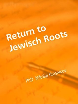 Return to Jewisch Roots  by  Nikolaj Krasnikov