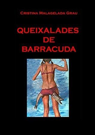 Queixalades de Barracuda  by  Cristina Malagelada Grau