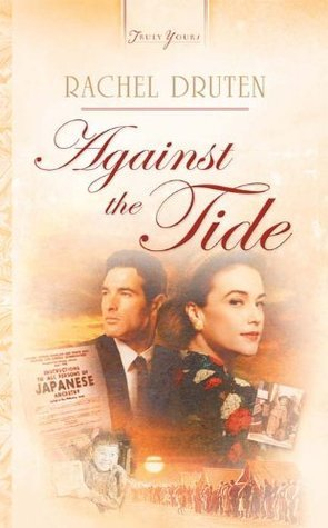 Against The Tide  by  Rachel Druten