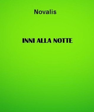 Inni alla notte  by  Novalis