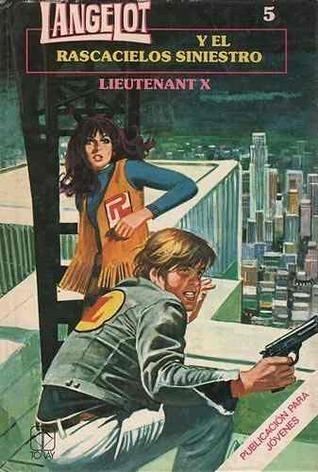 Langelot y el rascacielos siniestro Lieutenant X