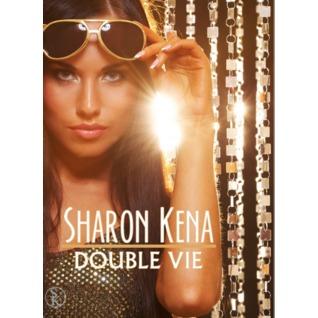 Double Vie  by  Sharon Kena