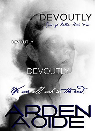 Devoutly (Sins of Lethe Book 2)  by  Arden Aoide