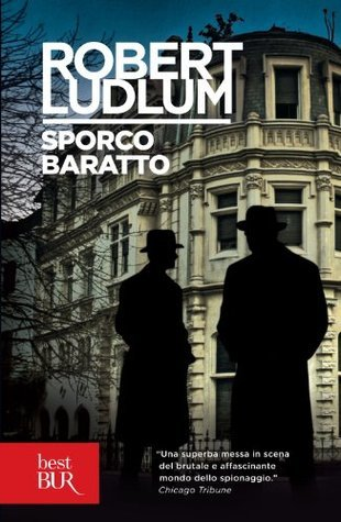 Sporco baratto  by  Robert Ludlum